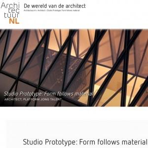 ARTIKEL OVER STUDIO PROTOTYPE OP ARCHITECTUUR NL: FORM FOLLOWS MATERIAL